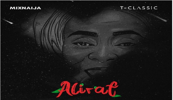 T-Classic – Love You For Life ft. Olutimi