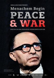 Menachem Begin. Peace and War