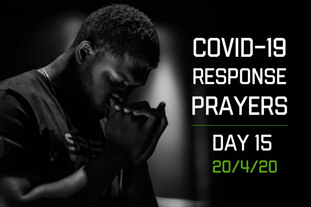 COVID-19 Response Prayers – Day 15