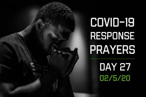COVID-19 Response Prayers – Day 27