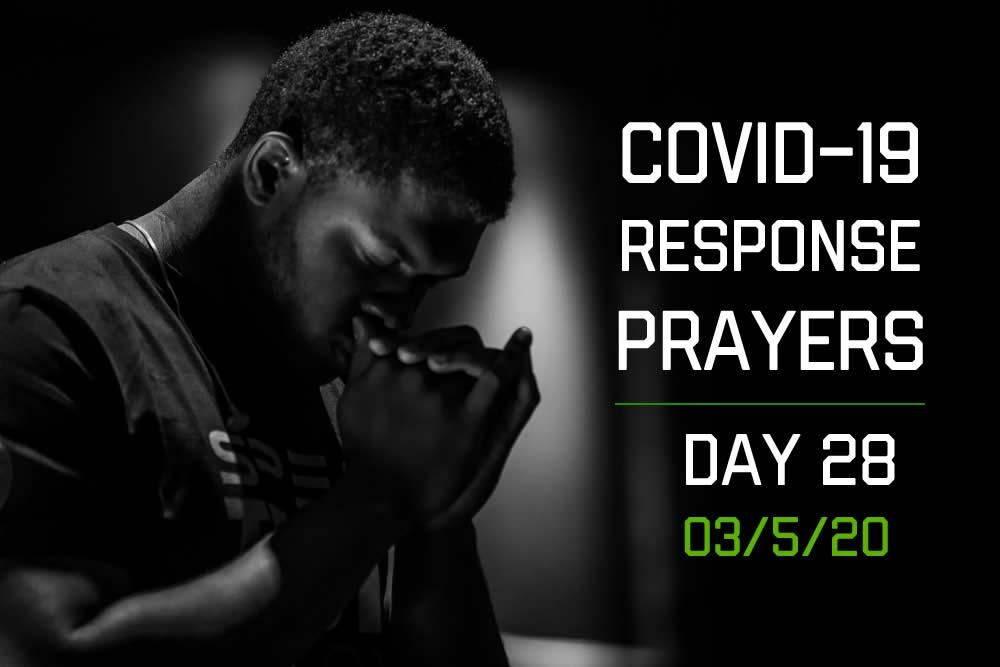 COVID-19 Response Prayers – Day 28
