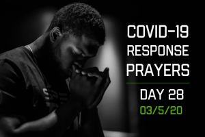 COVID-19 Response Prayers – Day 28