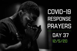 COVID-19 Response Prayers – Day 37