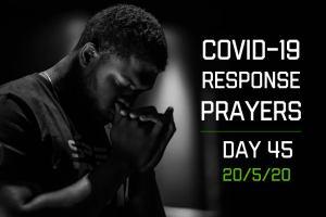 COVID-19 Response Prayers – Day 45