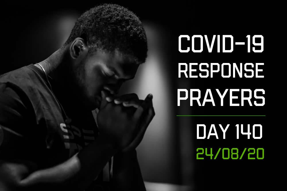 COVID-19 Response Prayers – Day 140