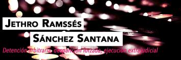 Caso Jethro Ramssés Sánchez Santana