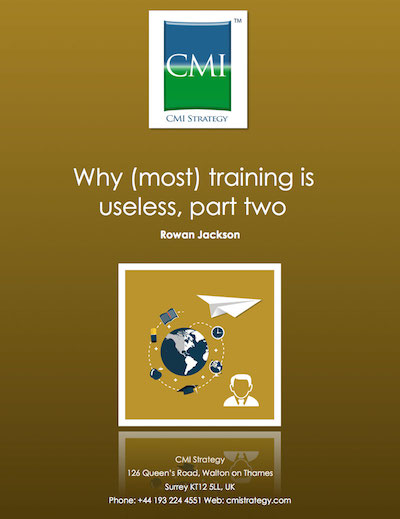 CMI Strategy - why most training is useless