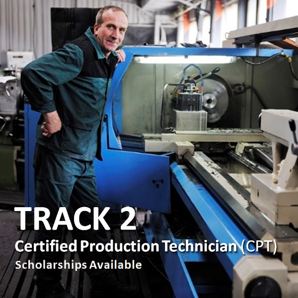 Track 2, Manufacturing Production Technician, 20 Week Course, background image of a man working on a manufacturing machine