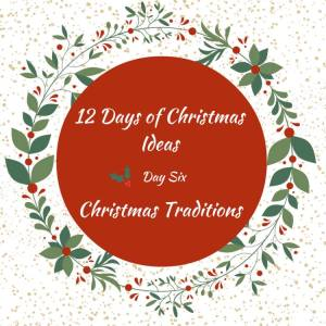 12 Christmas Traditions To Consider