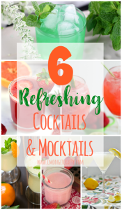 6 Refreshing Cocktails and Mocktails