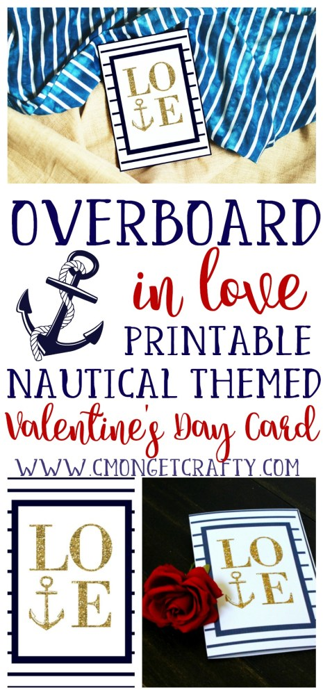 If you are overboard in love, try using this nautical Valentine's Day printable this year!
