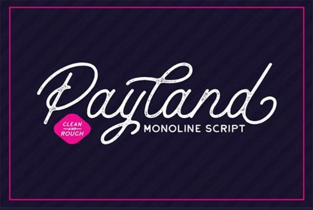 Phông chữ Payland Monoline Script có dấu nháy