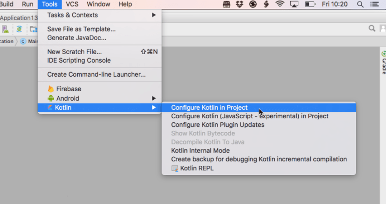 You can configure your project to use Kotlin with just a few mouse clicks