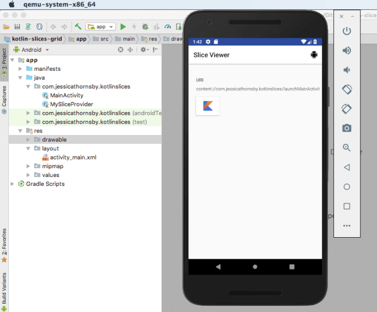 In shortcut mode our slice is represented by the Kotlin drawable
