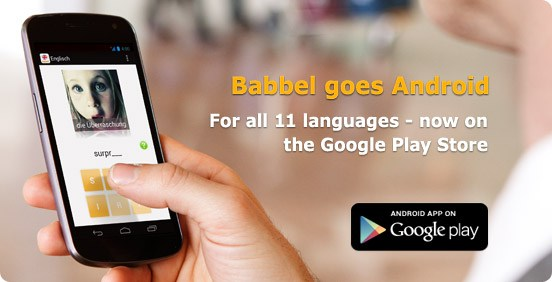 Babbel for Android!