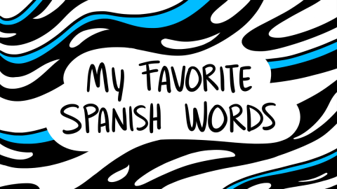 8 Spanish Words The English Language Is Missing