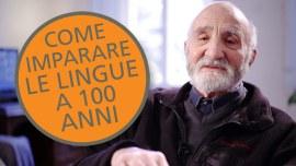 Come imparare le lingue a 100 anni: la storia di Gianni