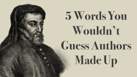 5 Words You Wouldn't Guess Authors Made Up