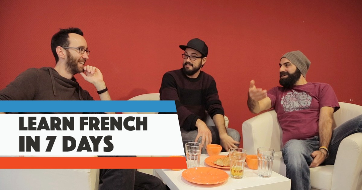 Can 3 Average Guys Learn French In One Working Week?