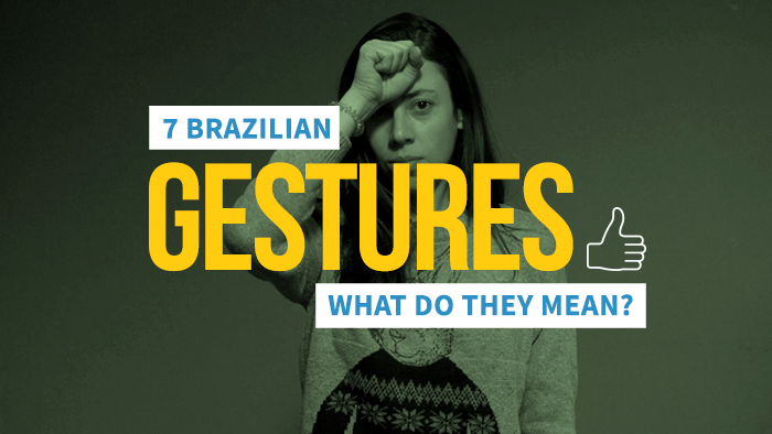 7 brazilian gestures that non brazilians wont be able to guess m4hsunfo