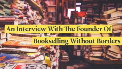 An Interview With The Founder Of Bookselling Without Borders