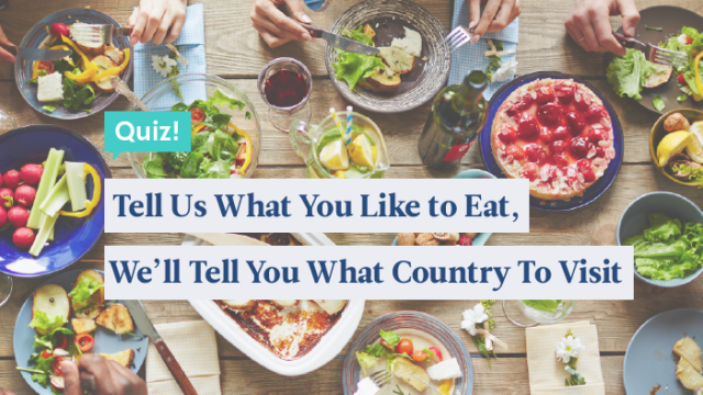 Quiz: Tell Us What You Like To Eat, We'll Tell You Which Country To Visit