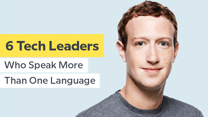 6 Tech Leaders Who Speak More Than One Language