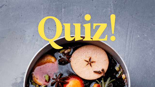 Quiz: Which Country's Mulled Wine Should You Try?