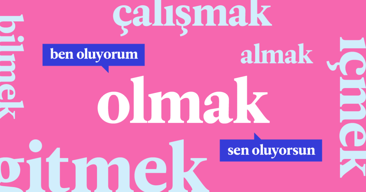 The 20 Most Common Turkish Verbs (And How To Use Them) | Babbel Magazine
