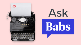 Ask Babs: How Do You Respond When You Overhear People Badmouthing You In Another Language?