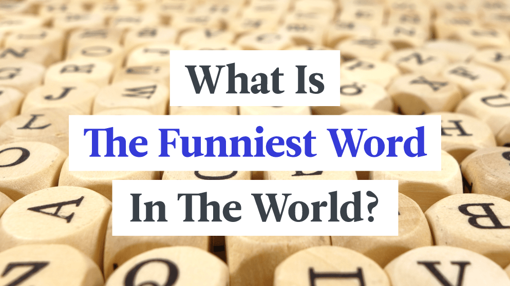 What's The Funniest Word In The World?