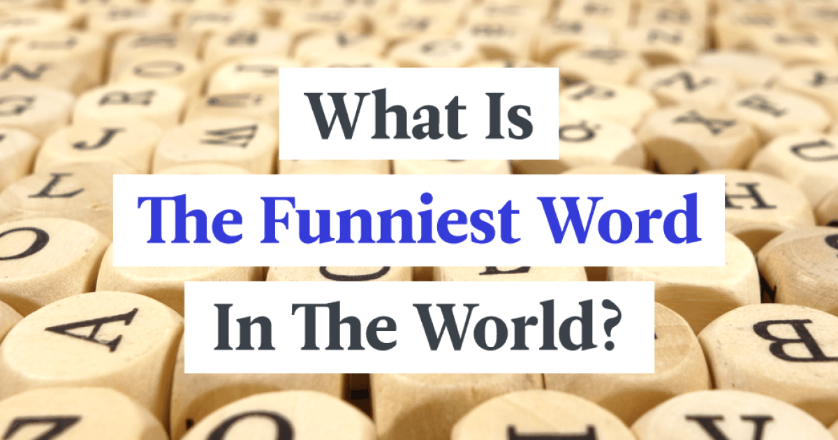 What\'s The Funniest Word In The World? | Babbel Magazine