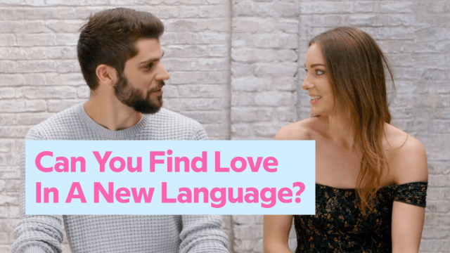 Could You Go On A Date In A New Language (After Only 3 Weeks)?