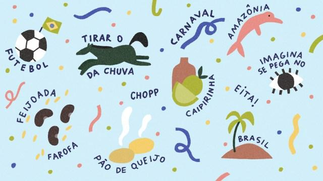 10 palavras e expressões brasileiras que traduzem um pouco da malemolência do Brasil