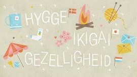 ¿Qué es ikigai, hygge y lagom? 3 conceptos geográficamente lejanos pero emocionalmente cercanos