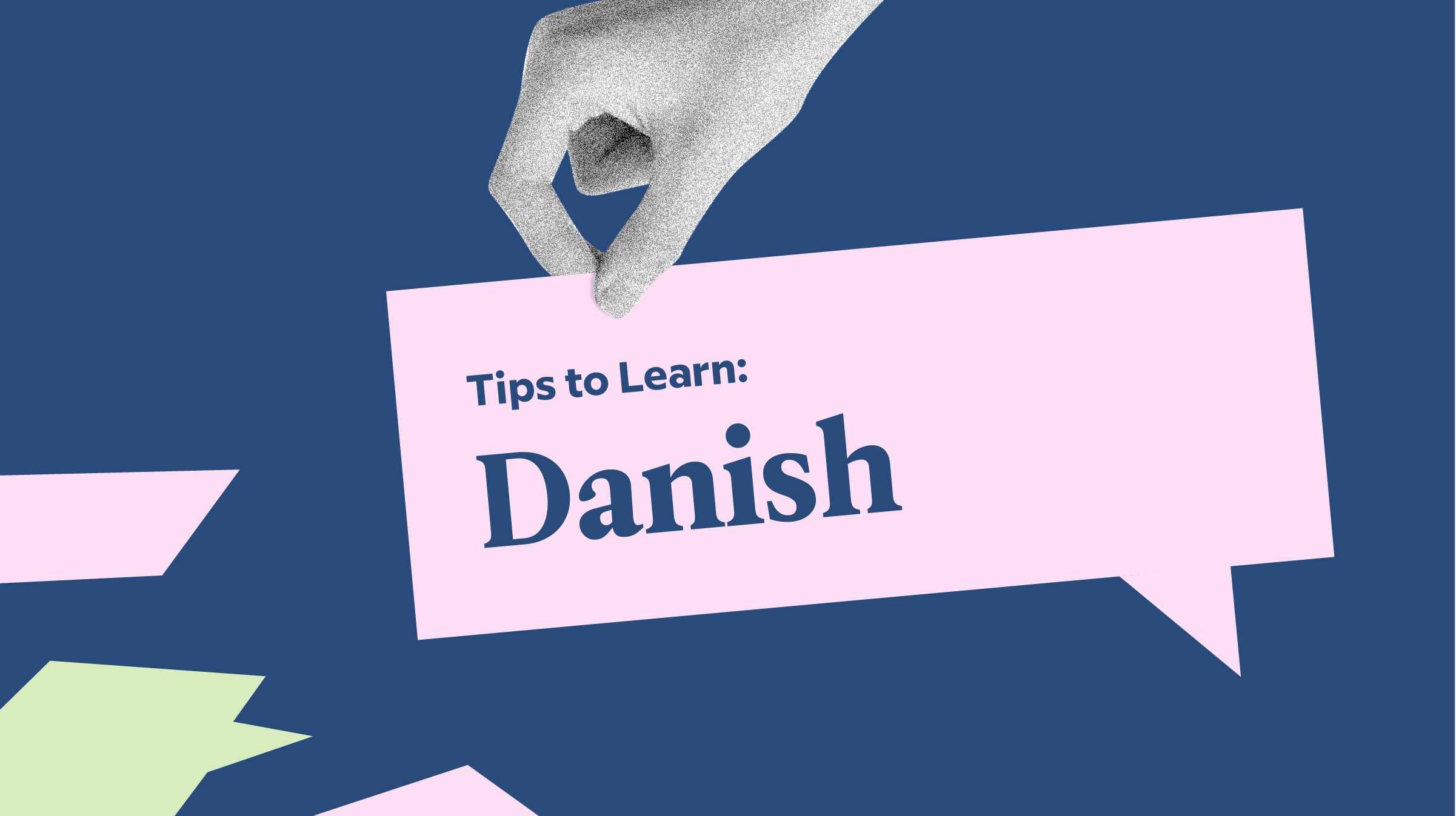 5 Very Good, Very Specific Tips To Learn Danish