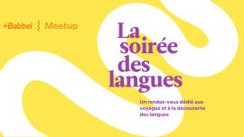 La soirée des langues 2019 : ce que nous avons appris à votre contact