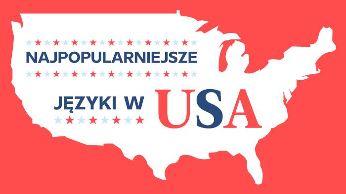 Od hiszpańskiego po kreolski: sześć najczęściej używanych języków w USA