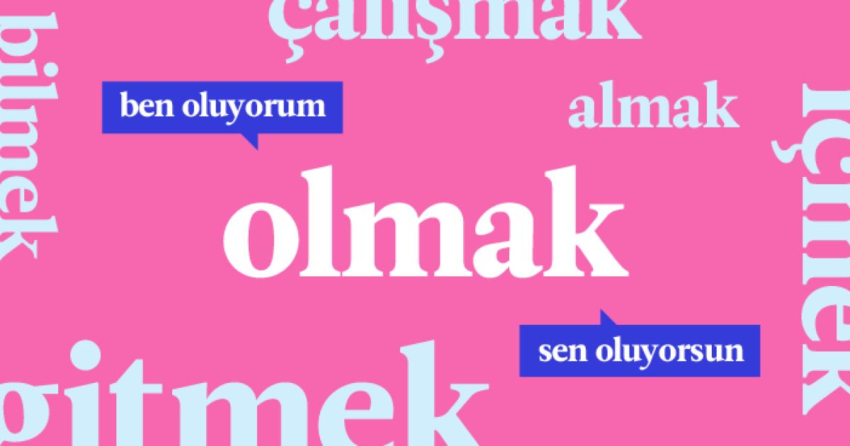 La Conjugaison En Turc Les 20 Verbes Les Plus Utiles