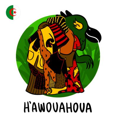 Hawouahoua - der algerische Butzemann