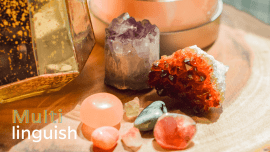 Multilinguish: Can ASMR, Hypnosis Or Crystals Help You Learn?