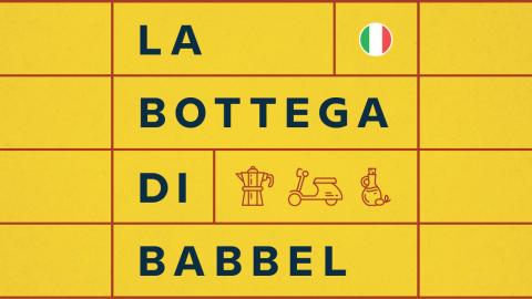 Wir stellen vor: Unser neuer italienischer Podcast La bottega di Babbel