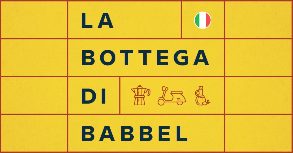 Apresentamos La bottega di Babbel: nosso novo podcast em italiano