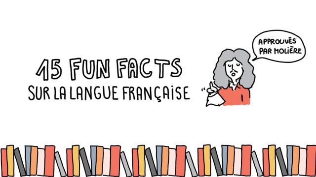 Infographie:la langue française illustrée en 15 «fun facts»!