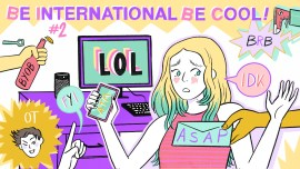 Be international, be cool #2 – 10 acronimi inglesi tipici tra Millennials/Gen-Z da imparare ASAP