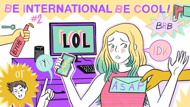 Be international, be cool #2 – 10 acronimi inglesi tipici tra Millennials/Gen-Z da imparare ASAP