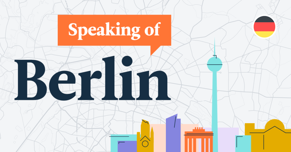 Introducing 'Speaking Of Berlin': Our Latest Podcast For German Learners