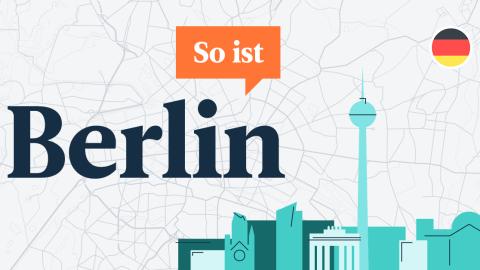 So ist Berlin: najnowszy podcast dla osób uczących się niemieckiego