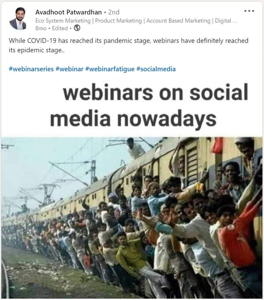 LinkedIn post by Avadhoot Patwardhan saying how webinars have reached an epidemic stage.