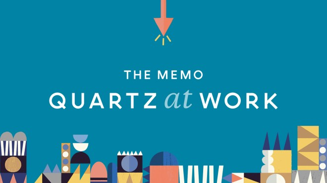 The Memo from Quartz at Work